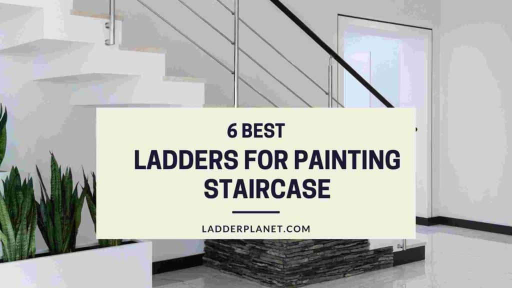 Ladders For Painting Staircase