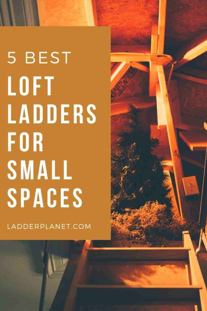 Loft Ladders For Small Spaces