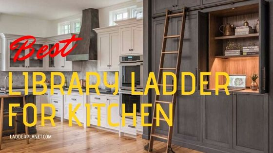 Library Ladder For Kitchen