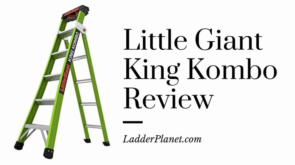 Little Giant King Kombo Review