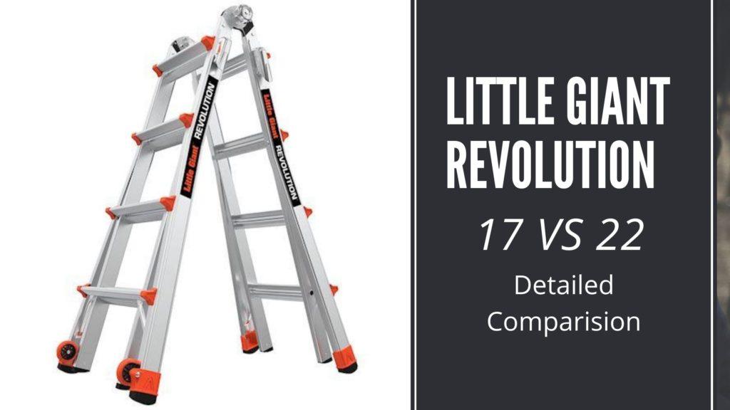 Little Giant Revolution 17 VS 22